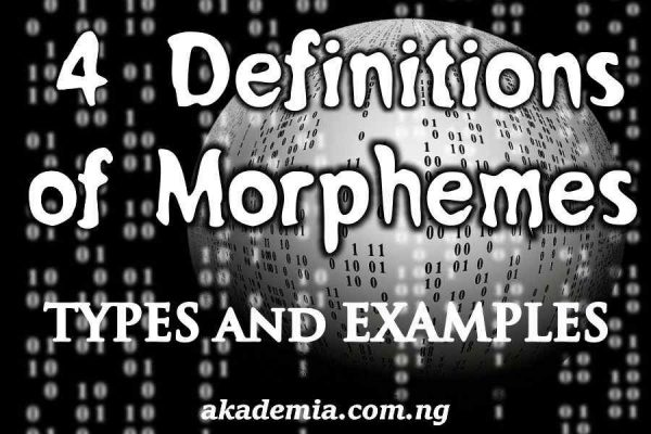 4 Definitions of Morphemes Types & Examples