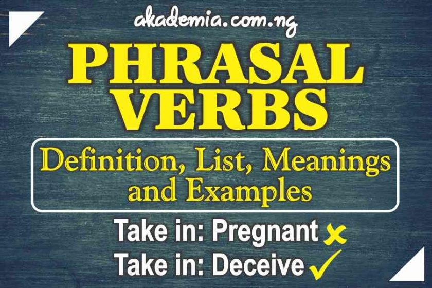 550 English Phrasal Verbs (Definition, Meanings and Examples)