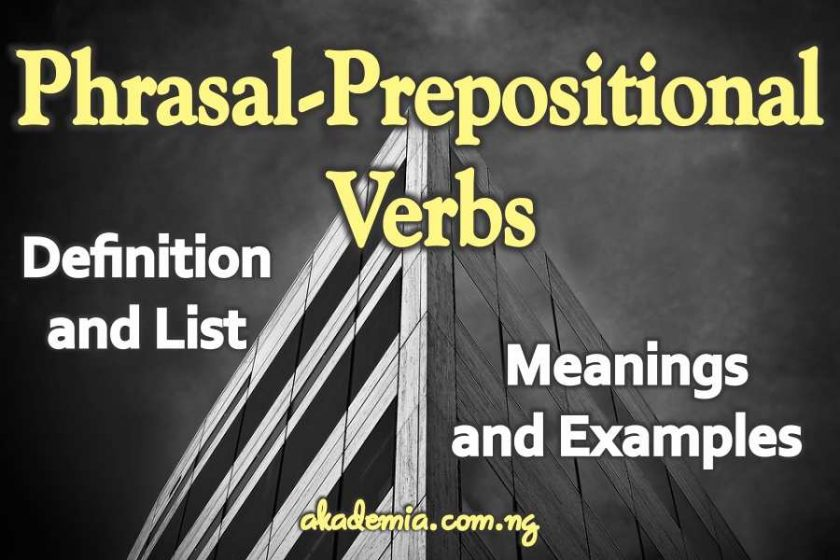 Phrasal-Prepositional Verbs - Definition, Meanings & Examples