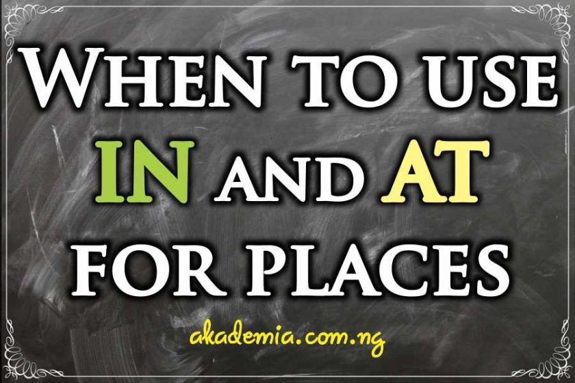 When to Use IN and AT for Places