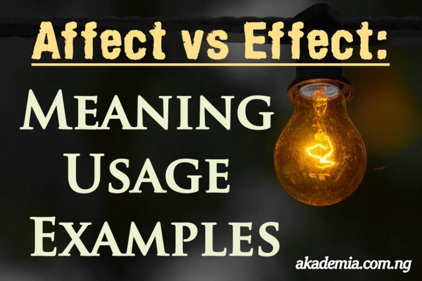 Affect vs Effect: Meaning, Usage and Examples