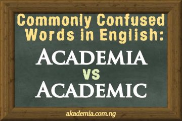 Commonly Confused Words in English: Academia vs Academic