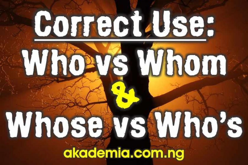 Correct Use of Who vs Whom and Whose vs Who's
