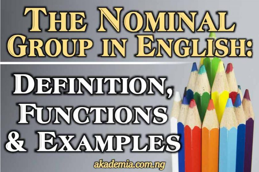Nominal Group in English: Definition, Functions and Examples