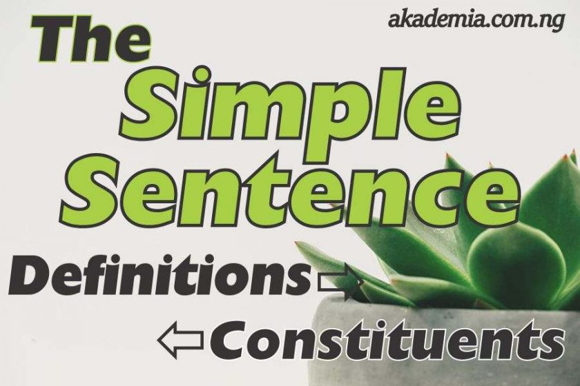 The English Simple Sentence: Definitions and Constituents