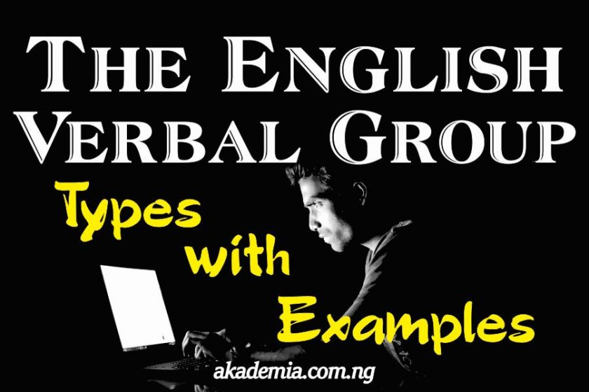 The English Verbal Group (Types with Examples)