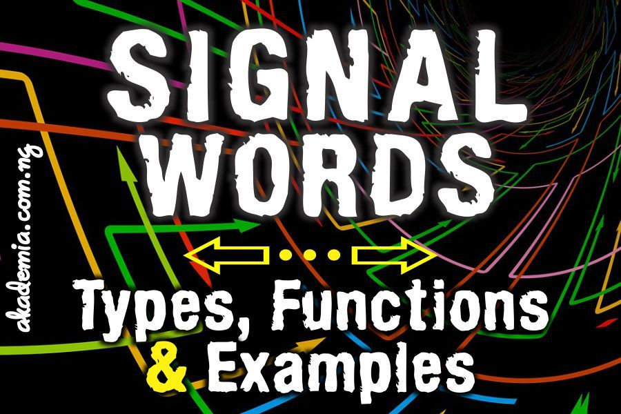 Signal Words  Types  Functions And Examples