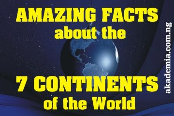Amazing Facts About the 7 Continents of the World