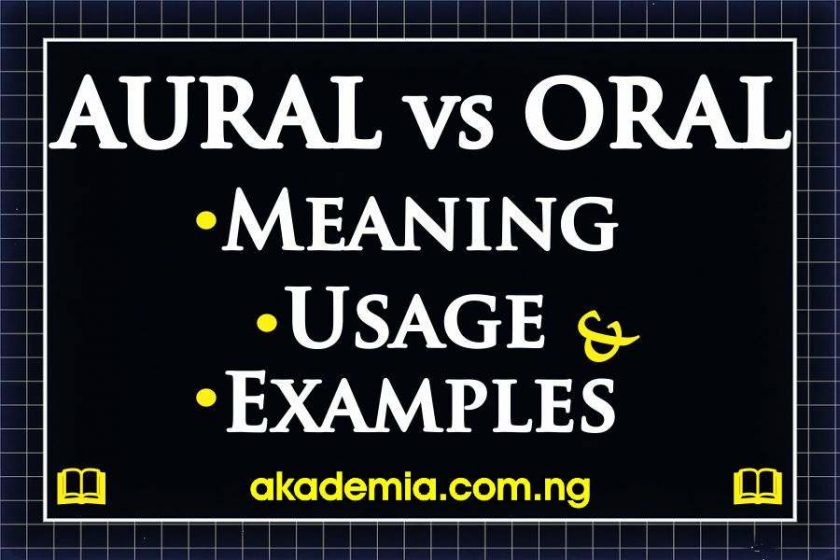 Aural vs Oral: Meaning, Usage and Examples