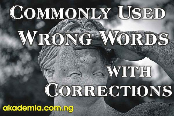 Commonly Used Wrong Words (with Corrections)