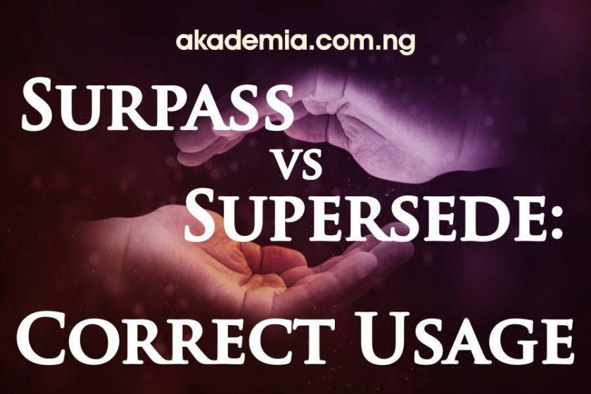 Surpass vs Supersede: Correct Usage with Examples