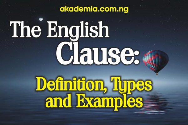 The English Clause: Definition, Types and Examples