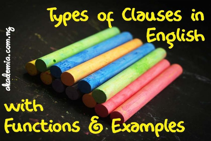 Types Of Clauses In English With Functions And Examples Akademia