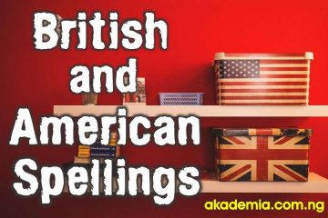 British and American Spellings (Variations and Examples)