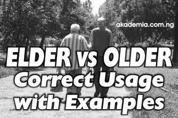 Elder vs Older: Correct Usage with Examples