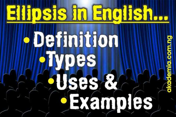 Ellipsis in English (Definition, Types, Uses and Examples)