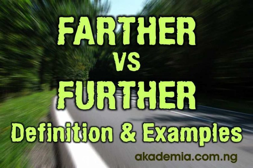 How to Use Farther and Further with Examples