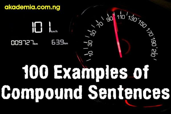 100 Examples of Compound Sentences