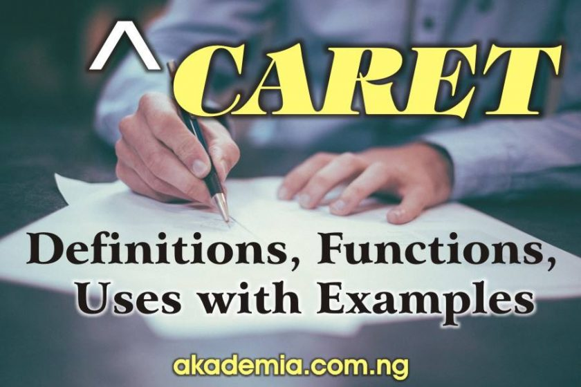 Caret - Definitions, Functions, Uses with Examples