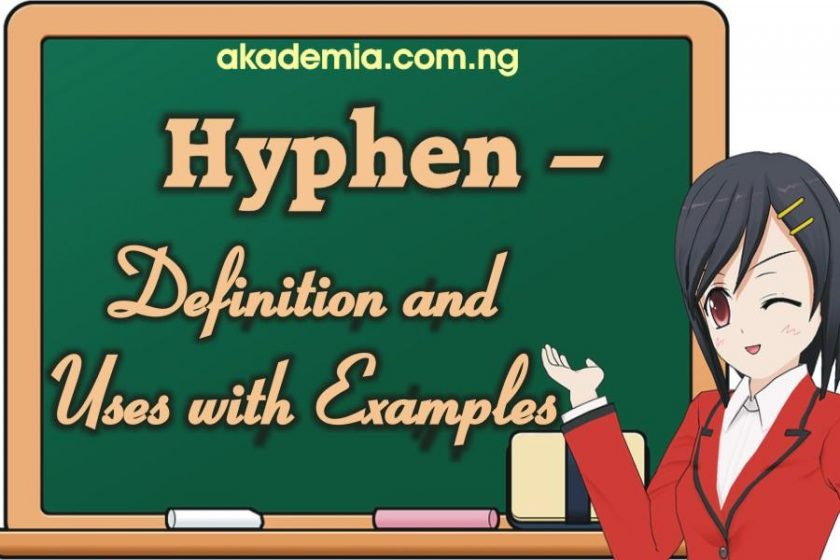 Hyphen – Definition and Uses with Examples