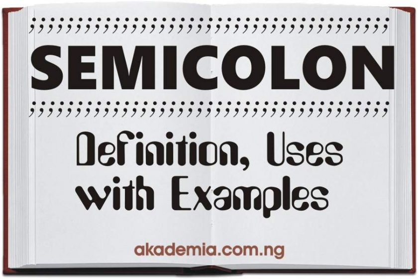 Semicolon - Definition, Uses with Examples
