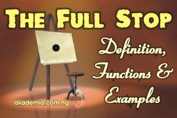 The Full Stop – Definition, Functions and Examples