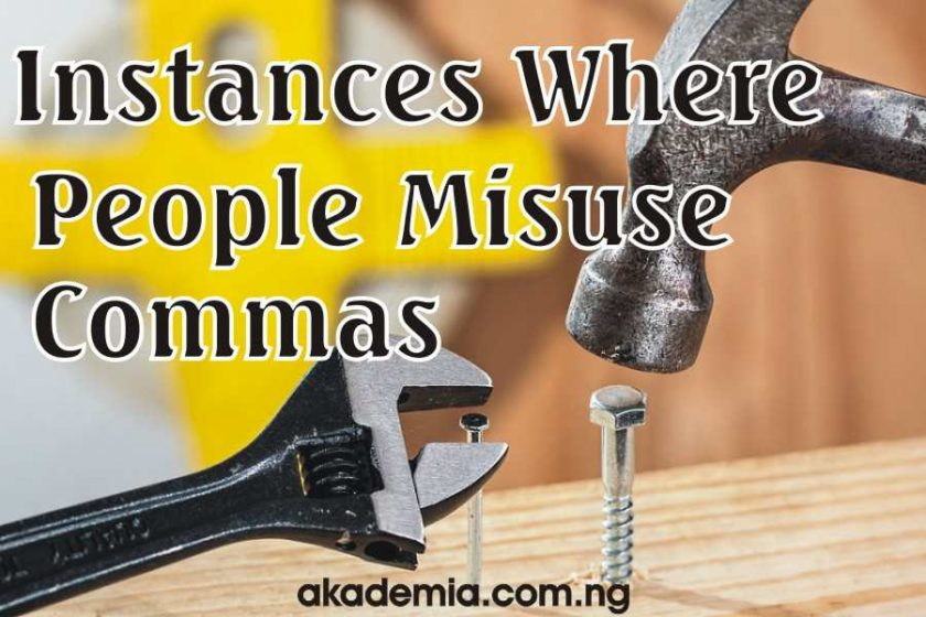 Instances Where People Misuse Commas