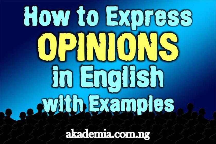 How to Express Opinions in English with Examples