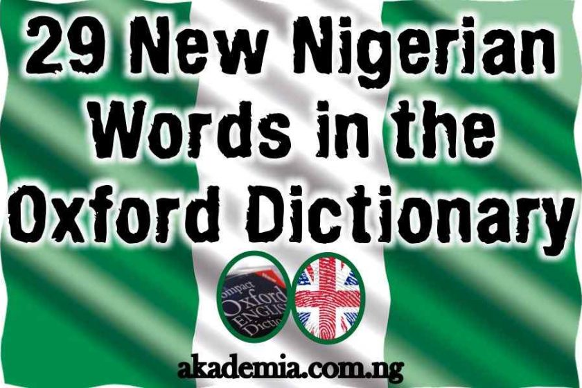 New Nigerian Words Added to the Oxford Dictionary